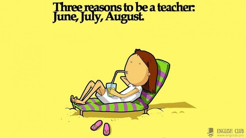 Three reasons to be a teacher!