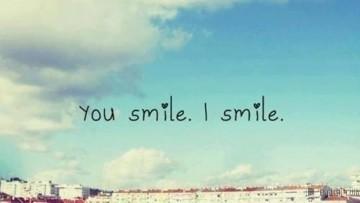 You smile)