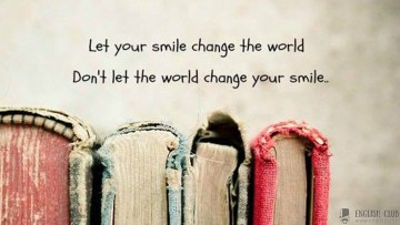 Let your smile change the world…